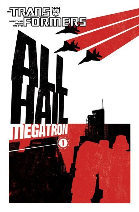 All Hail Megatron Vol.1